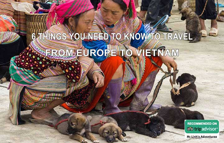 6 things you need to know to travel from Europe to Vietnam