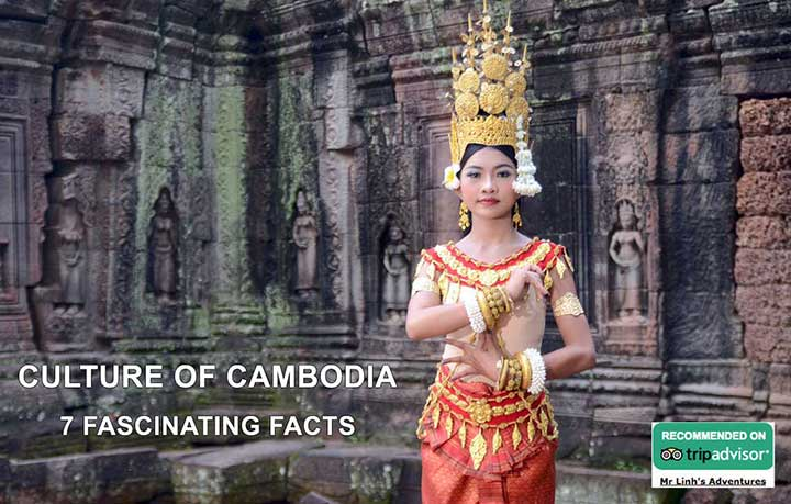 Culture du Cambodge : 7 faits fascinants