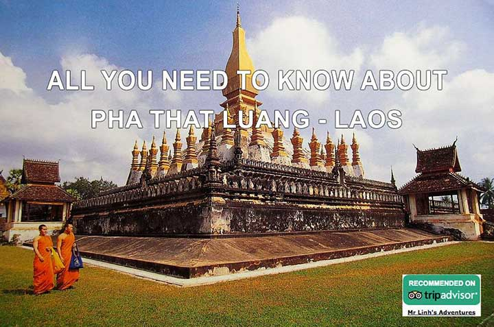 All you need to know about: Pha That Luang, Laos
