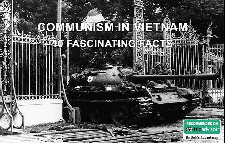 Communisme au Vietnam: 10 faits fascinants