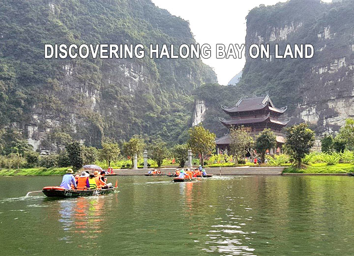 Discovering Halong Bay on land