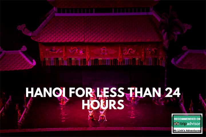 Hanoi for less than 24 hours