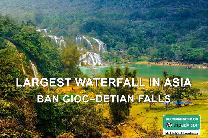 Largest waterfall in Asia: Ban Gioc–Detian Falls