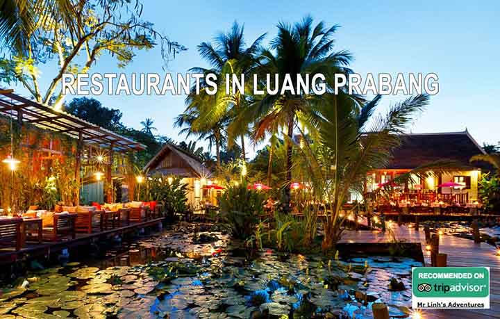 Our 5 best restaurants in Luang Prabang for all occasions