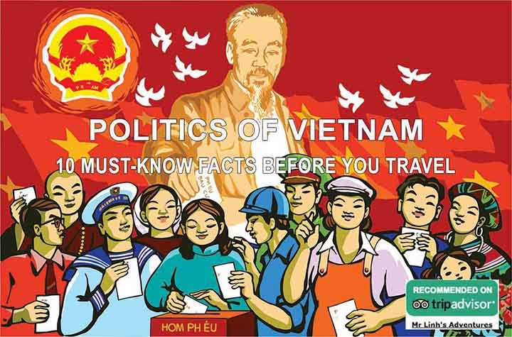 Politics of Vietnam: 10 must-know facts before you travel