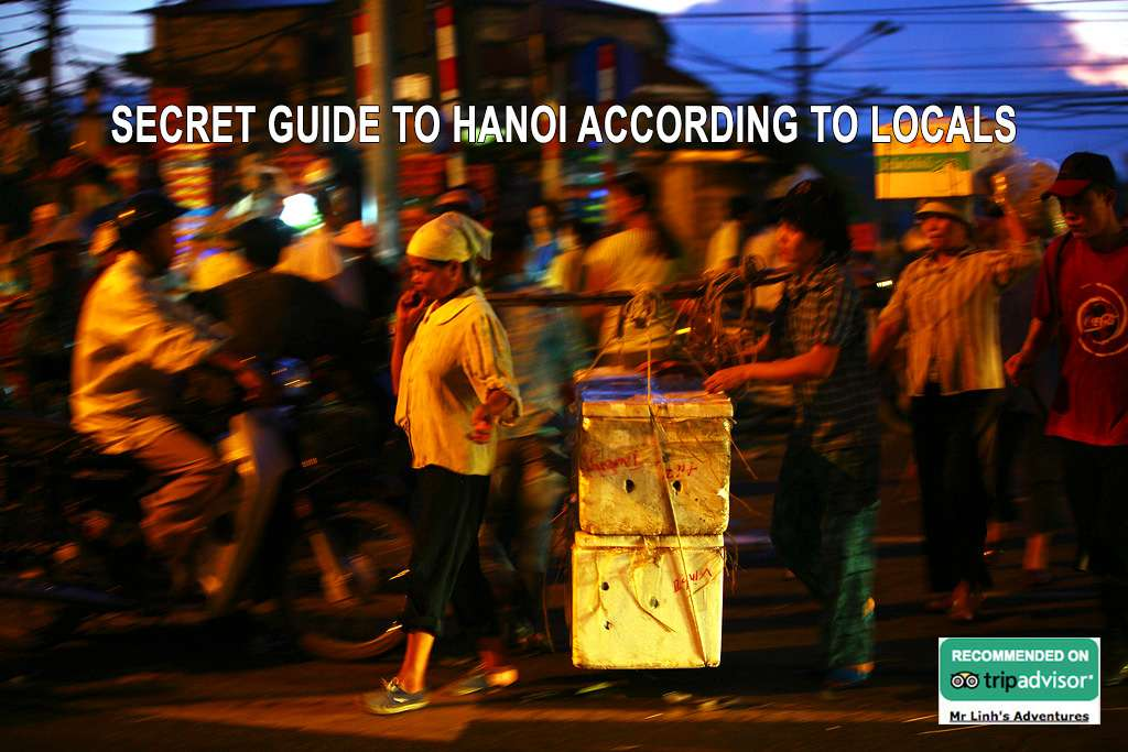 Secret guide to Hanoi according to locals