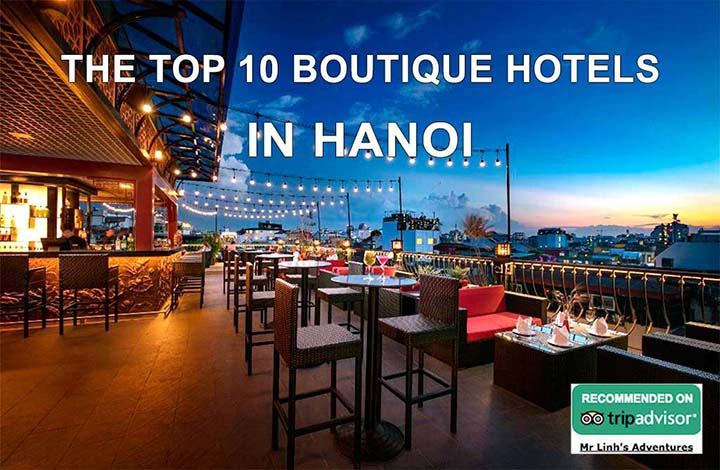 The top 10 boutique hotels in Hanoi