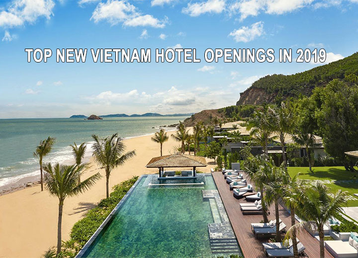 Top new Vietnam hotel openings in 2019