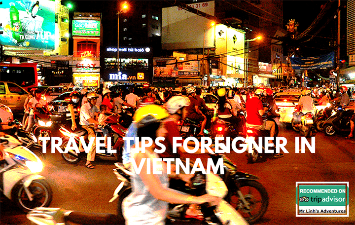 Travel tips foreigner in Vietnam