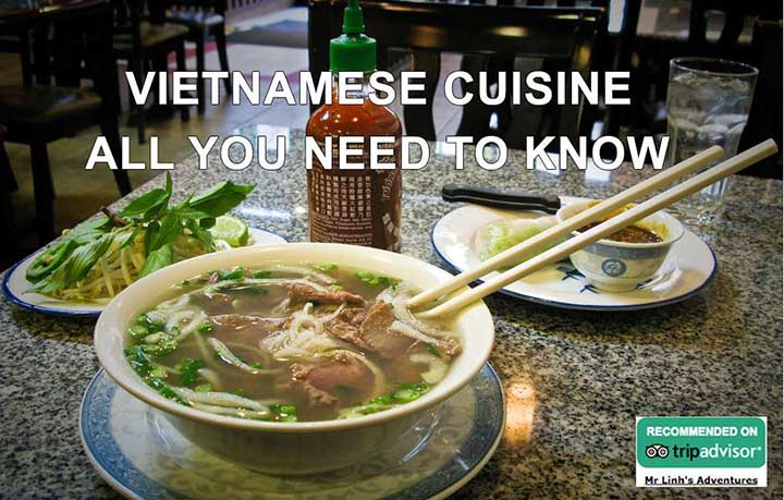 Vietnamese cuisine: all you need to know