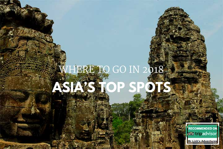 Where to go in 2018: Asia's top spots