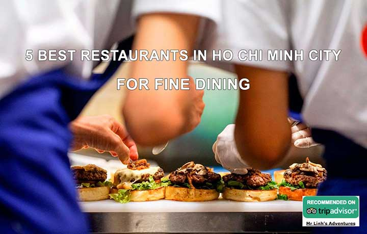 5 best restaurants in Ho Chi Minh City for fine dining